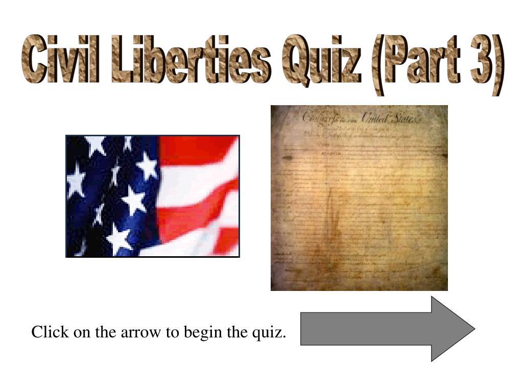 Civil Liberties Quiz (Part 3)