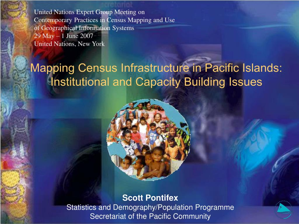 mapping census infrastructure in pacific islands institutional and capacity building issues l.