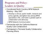 programs and policy leaders in quality