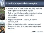 london s specialist strengths