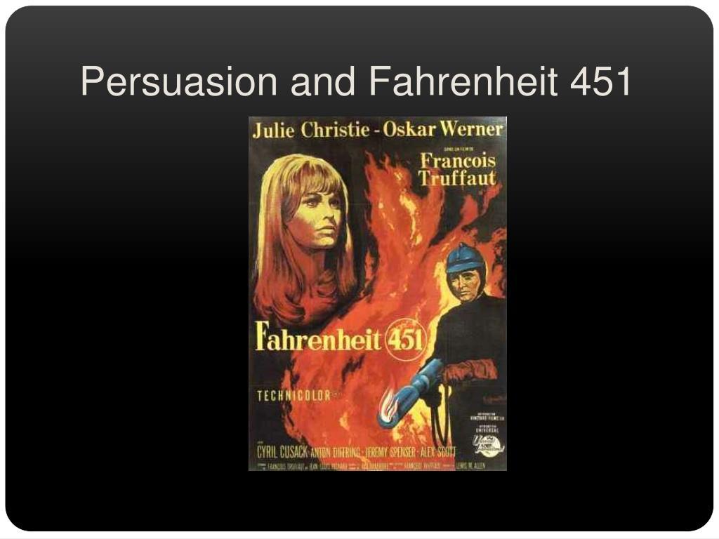 persuasion and fahrenheit 451 l.