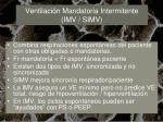ventilaci n mandatoria intermitente imv simv