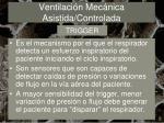 ventilaci n mec nica asistida controlada18