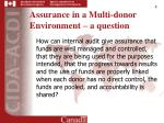 assurance in a multi donor environment a question