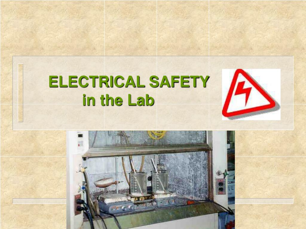 electrical safety in the lab l.