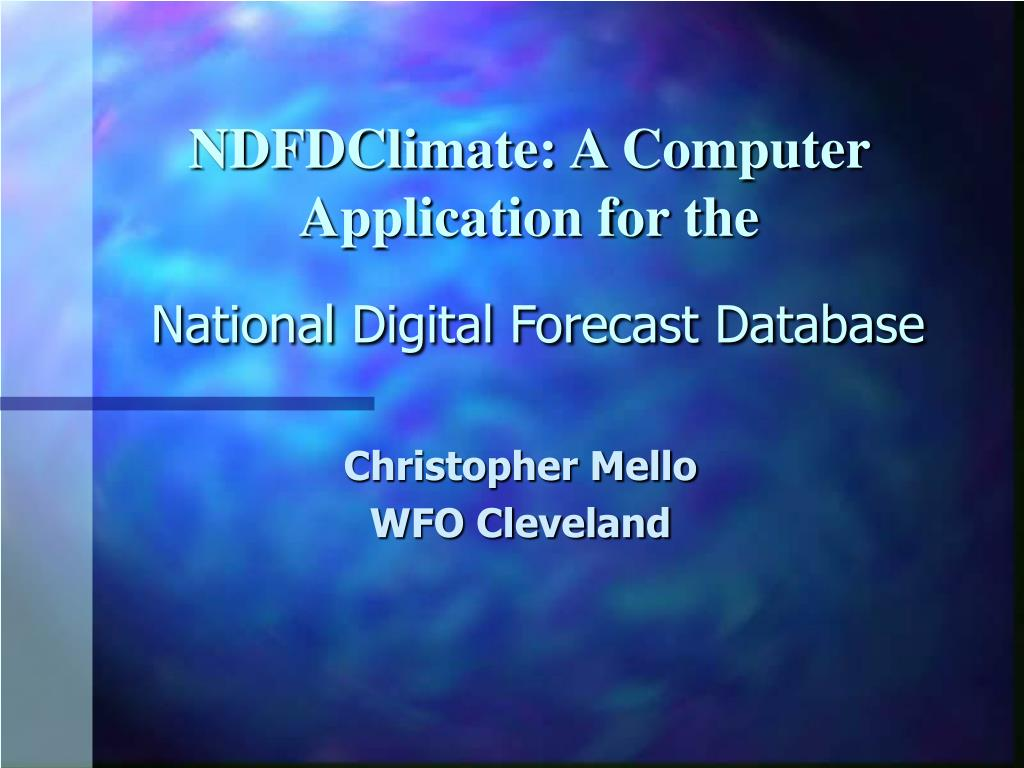 ndfdclimate a computer application for the national digital forecast database l.