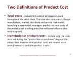 two definitions of product cost19