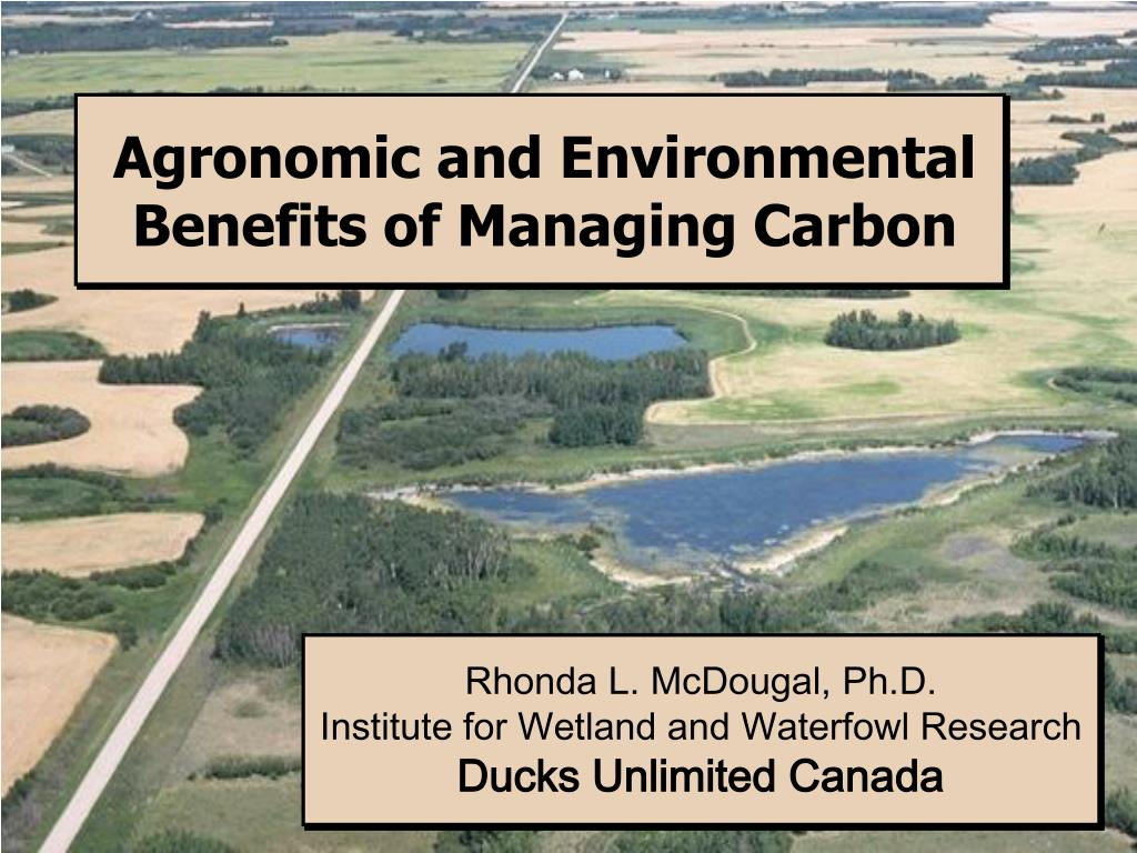 agronomic and environmental benefits of managing carbon l.