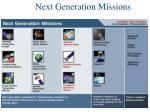 next generation missions