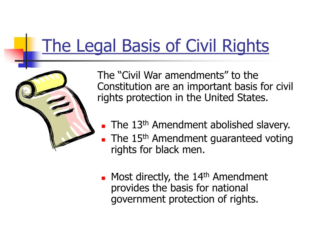 The Legal Basis of Civil Rights