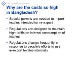 why are the costs so high in bangladesh