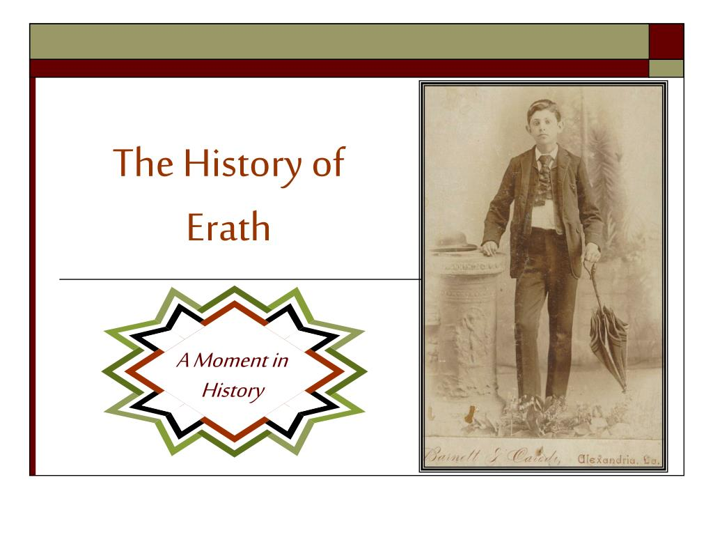 the history of erath l.