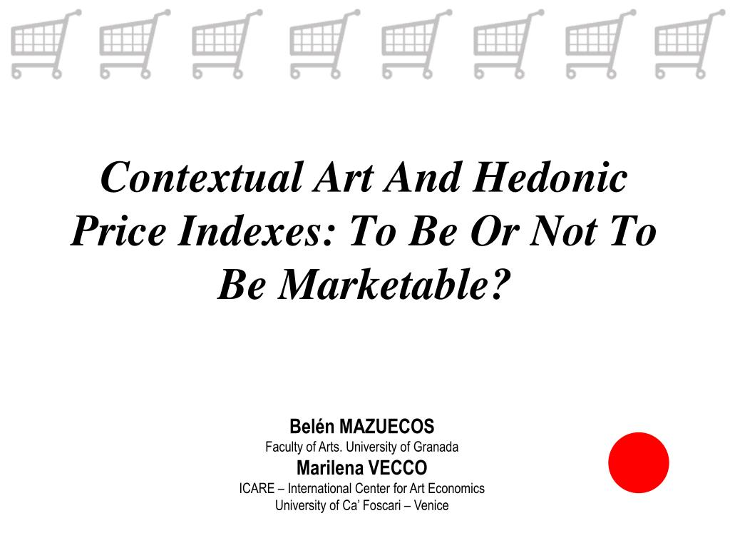 contextual art and hedonic price indexes to be or not to be marketable l.