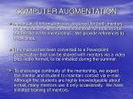computer augmentation