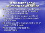 structured local mentorship experience