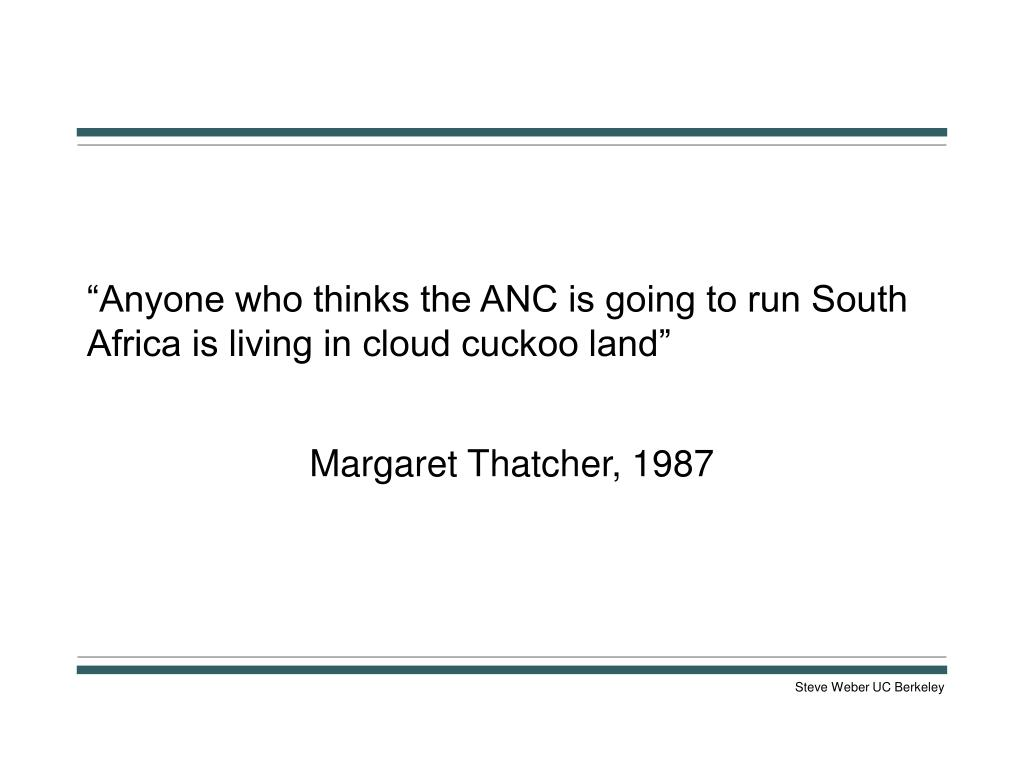 """""""Anyone who thinks the ANC is going to run South Africa is living in cloud cuckoo land"""""""