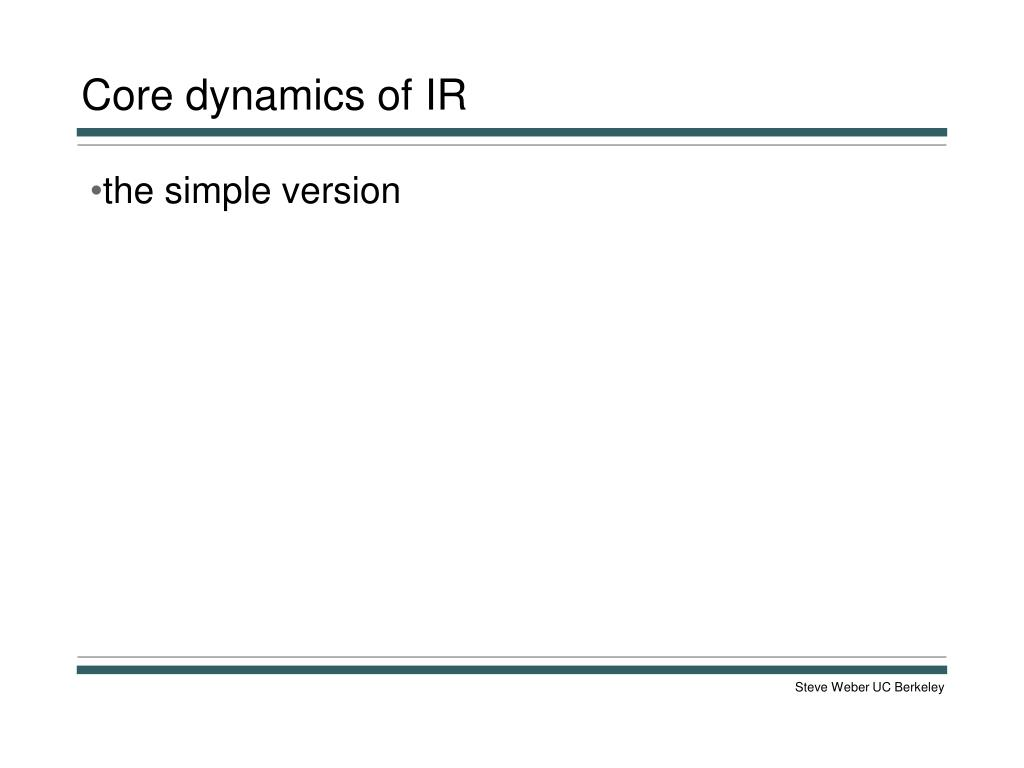 Core dynamics of IR