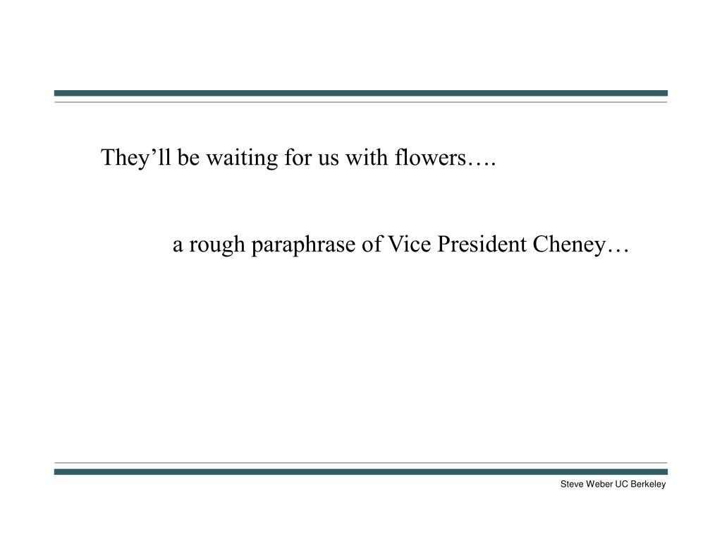 They'll be waiting for us with flowers….