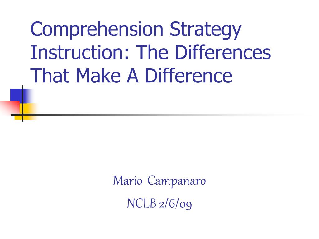 comprehension strategy instruction the differences that make a difference l.