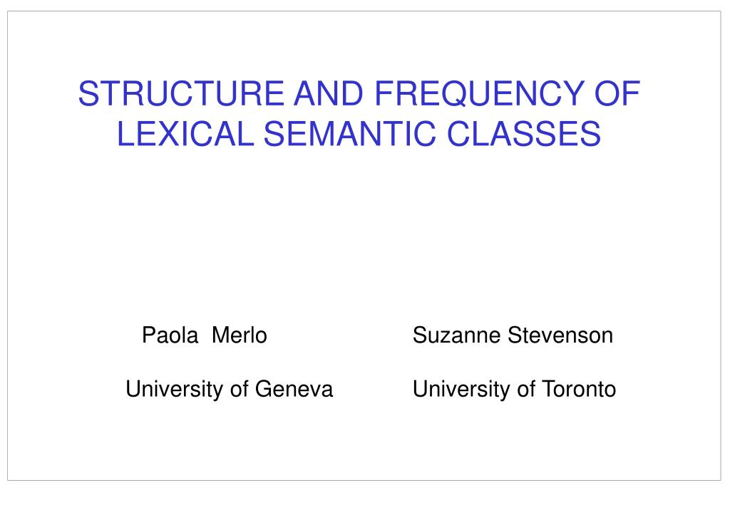 structure and frequency of lexical semantic classes l.
