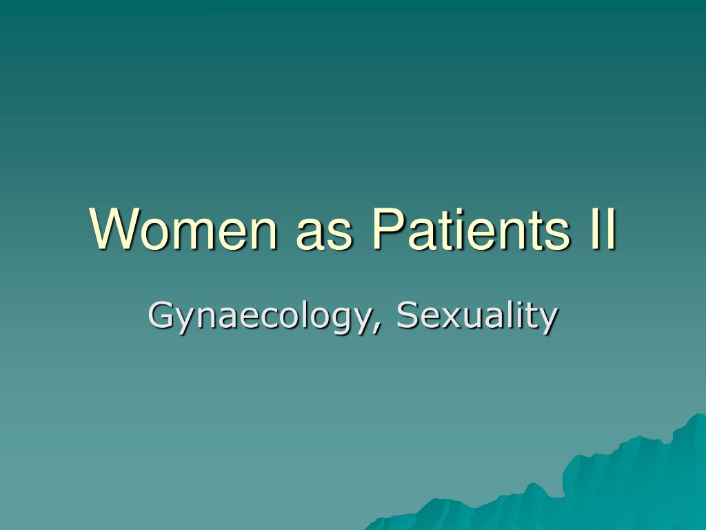 women as patients ii l.