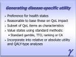 generating disease specific utility