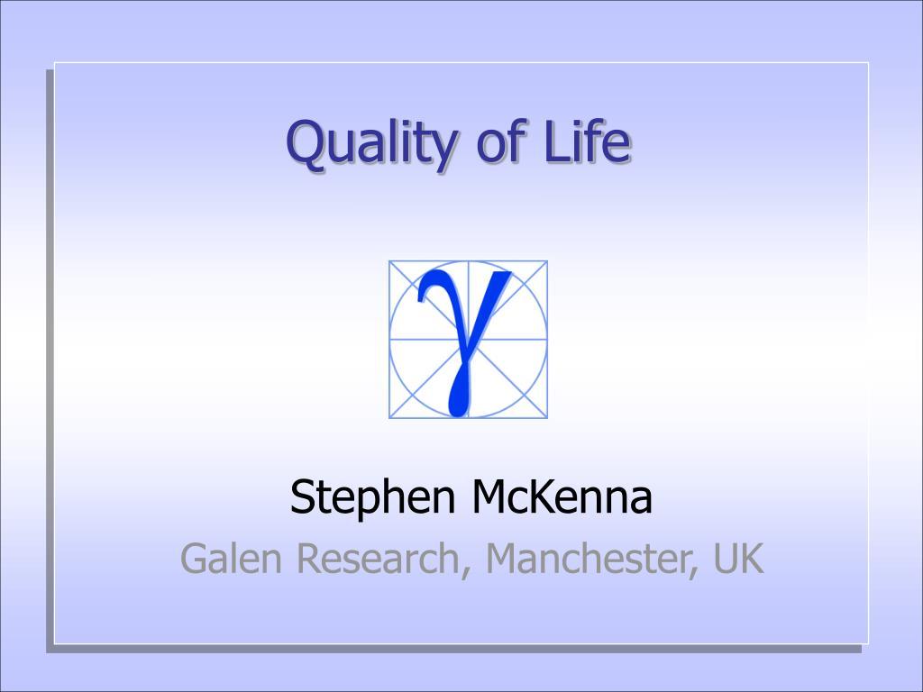 quality of life l.