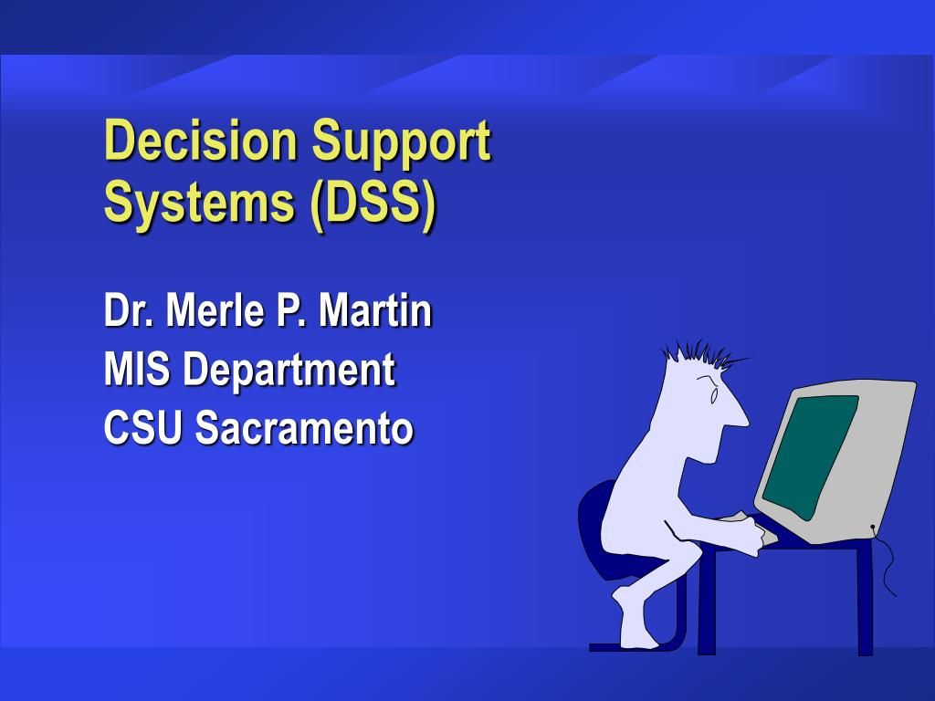 decision support systems dss l.