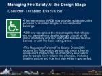managing fire safety at the design stage consider disabled evacuation
