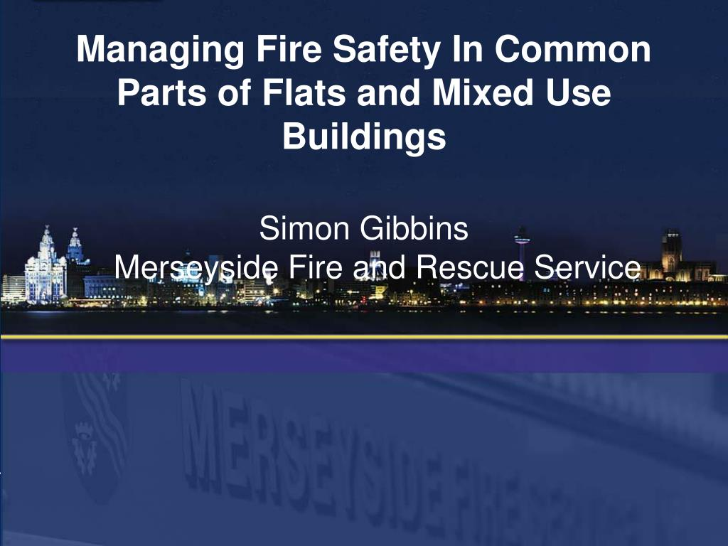 managing fire safety in common parts of flats and mixed use buildings l.