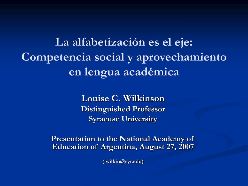 la alfabetizaci n es el eje competencia social y aprovechamiento en lengua acad mica l.