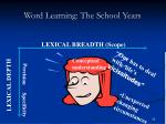 word learning the school years