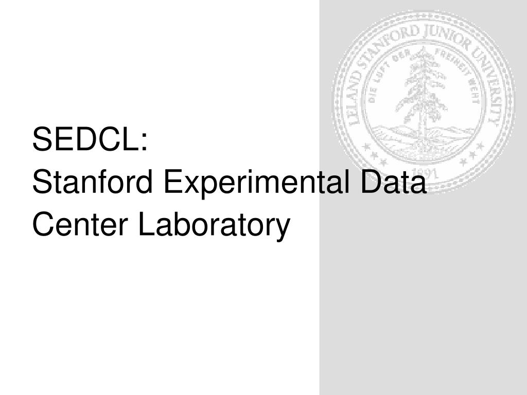 sedcl stanford experimental data center laboratory l.