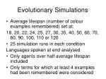 evolutionary simulations