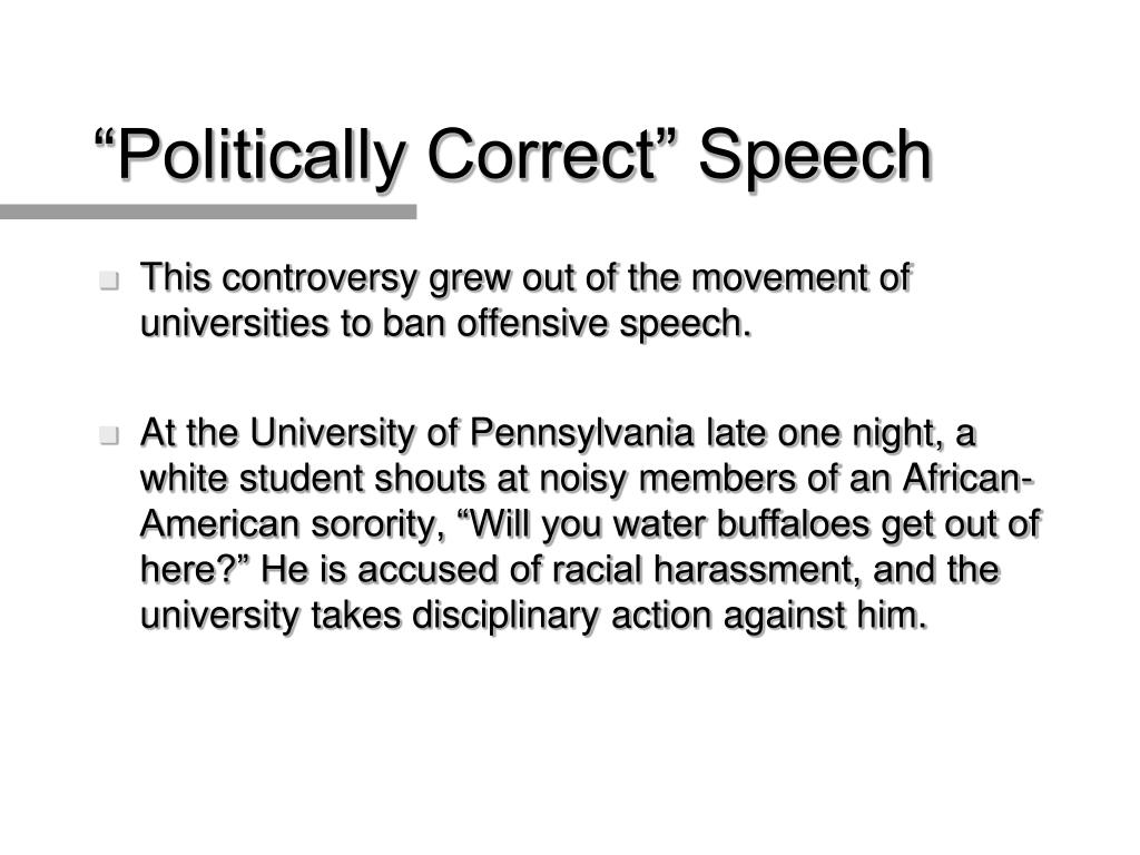 """Politically Correct"" Speech"