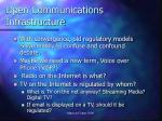 open communications infrastructure