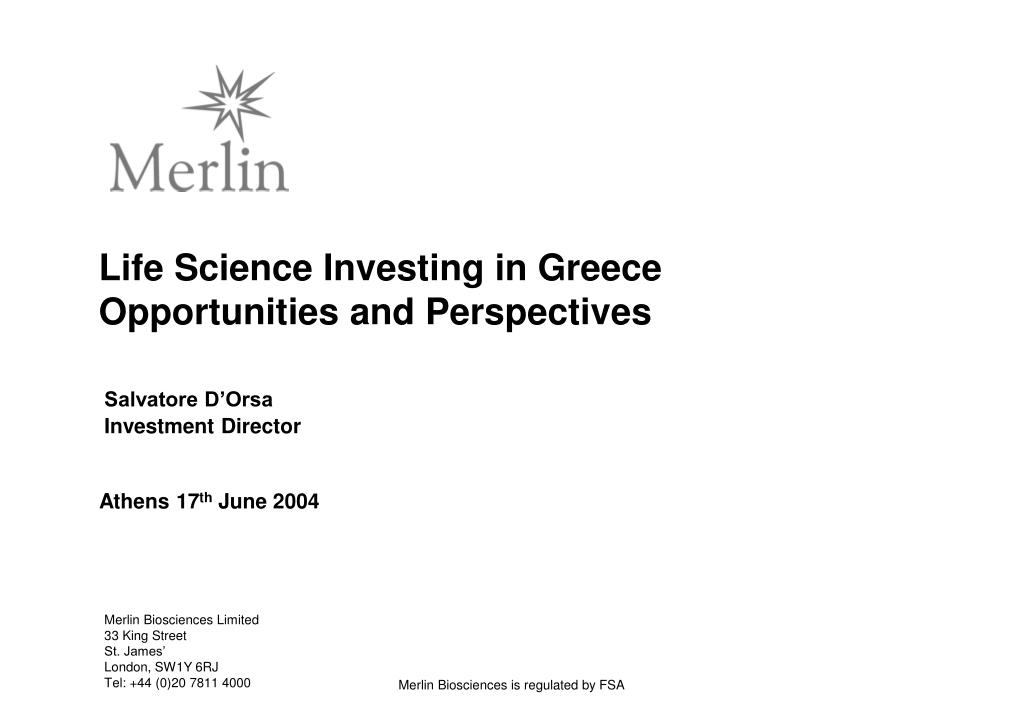 life science investing in greece opportunities and perspectives l.