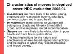 characteristics of movers in deprived areas ndc evaluation 2002 04