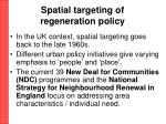 spatial targeting of regeneration policy