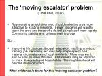 the moving escalator problem cole et al 2007