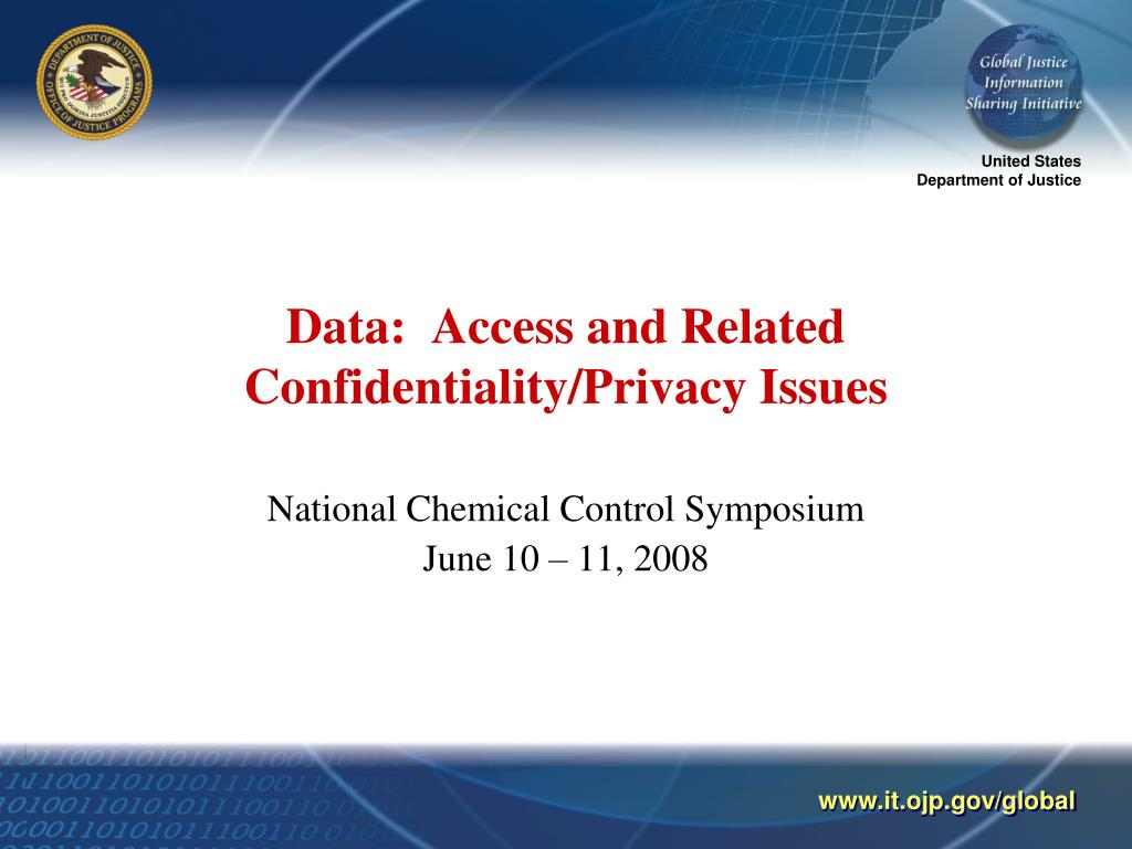 data access and related confidentiality privacy issues l.