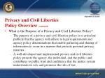 privacy and civil liberties policy overview continued