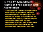 ii the 1 st amendment rights of free speech and association