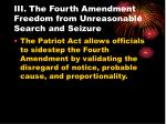 iii the fourth amendment freedom from unreasonable search and seizure
