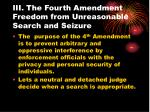 iii the fourth amendment freedom from unreasonable search and seizure21