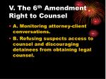 v the 6 th amendment right to counsel