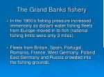 the grand banks fishery18