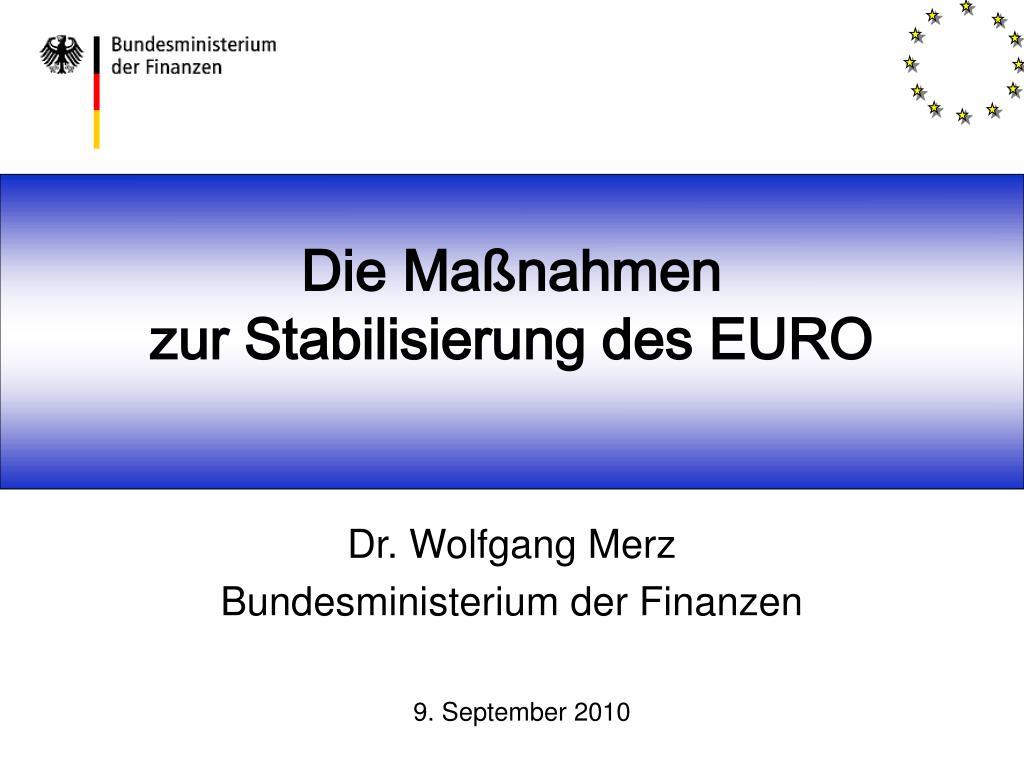die ma nahmen zur stabilisierung des euro l.
