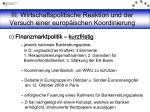 iii wirtschaftspolitische reaktion und der versuch einer europ ischen koordinierung9