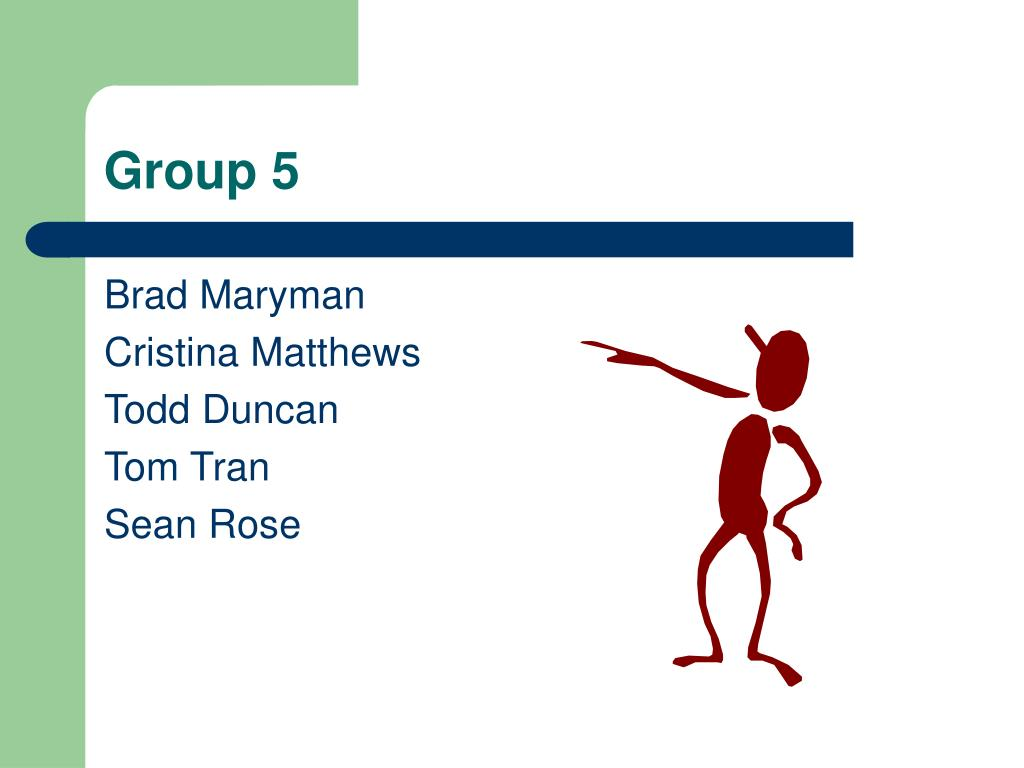 group 5 l.